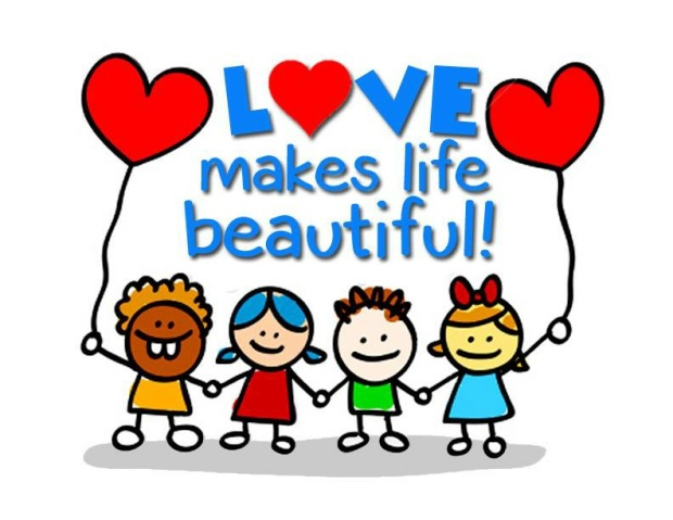 LOVE makes life beautiful